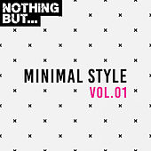 Nothing But... Minimal Style, Vol. 01 - EP de Various Artists
