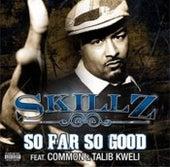 So Far So Good (Feat. Common & Talib Kweli) von Common