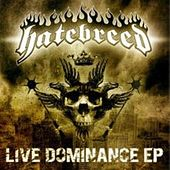 Live Dominance 4-track Radio Sampler by Hatebreed