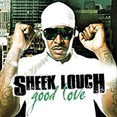 Good Love de Sheek Louch