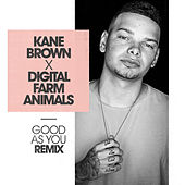 Good as You (Digital Farm Animals Remix) von Kane Brown