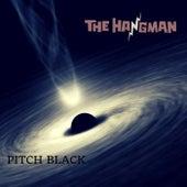 Pitch Black (Remastered) de Hangman