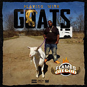 Playing with Goats by Flames Oh God