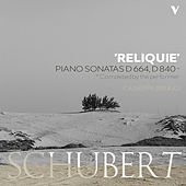 Schubert: Piano Sonata No. 13, D. 664 & No. 15, D. 840