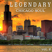Legendary Chicago Soul vol. 2 de Various Artists