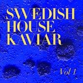 Swedish House Kaviar de Various Artists