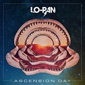Ascension Day by Lo-Pan