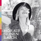 Hör auf deinen Bauch von Sarah Connor