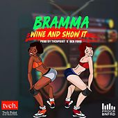Wine and Show It by Bramma