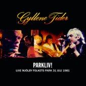 Parkliv! Live, Mjölby Folkets Park, 31 Juli 1981 von Gyllene Tider