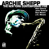 The New York Contemporary Five by Archie Shepp