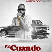 Pa Cuando de Musicologo The Libro