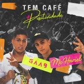 Tem Café (Ao Vivo Em Salvador / 2019) de Gaab
