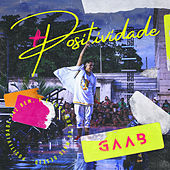 Positividade (Ao Vivo Em Salvador / 2019) by Gaab
