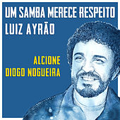 Um Samba Merece Respeito de Luiz Ayrão