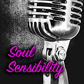 Soul Sensibility by Various Artists