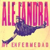 Mi Enfermedad de Alejandra Guzmán