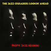 Lookin' Ahead by The Crusaders
