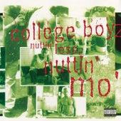 Nuttin' Less, Nuttin' Mo' di College Boyz