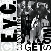 Get Some by EYC