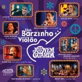 Um Barzinho, Um Violão - Jovem Guarda (Ao Vivo No Rio De Janeiro / 2005) de Various Artists