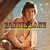 Odds 'N' Ends (1976-81) by Ronnie Lane