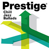 Prestige Records: Chill Jazz Ballads de Various Artists