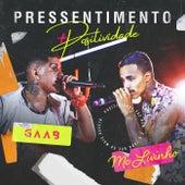 Pressentimento (Ao Vivo Em Salvador / 2019) by GAAB