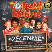 Décennie de Collectif Métissé