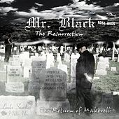 Mr Black: The Resurrection de Mr Black