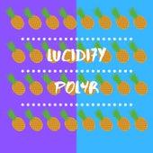 Lucidi7y von P0l4r