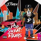 Dog Sweat & Tears von J.Pierce