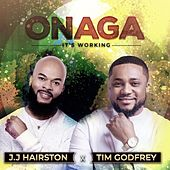 Onaga (It's Working) by J.J. Hairston