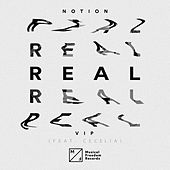 Real (feat. Cecelia) (VIP Mix) by Notion