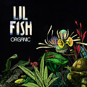 Organic by Lil Fish