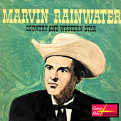 Marvin Rainwater Country and Western Star de Marvin Rainwater