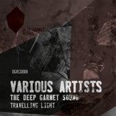 The Deep Garnet Sound: Travelling Light von Various