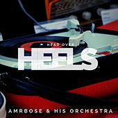 Head over Heels (Pop) by Ambrose & His Orchestra