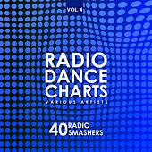 Radio Dance Charts, Vol. 4 (40 Radio Smashers) de Various Artists