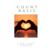 I Ain't Got Nobody de Count Basie