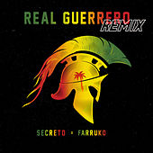 Real Guerrero (Remix) von Secreto