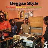 Reggae Style: Pop Songs Turned Into Jamaican Groove di Various Artists