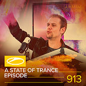 ASOT 913 - A State Of Trance Episode 913 by Various Artists