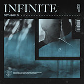 Infinite by Seth Hills
