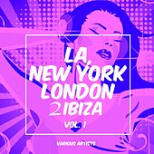 La, New York, London to Ibiza, Vol. 1 de Various Artists