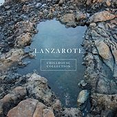 Lanzarote Chillhouse Collection di Various Artists