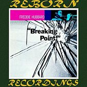Breaking Point (HD Remastered) de Freddie Hubbard