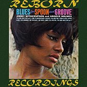 Blues For Spoon And Groove (HD Remastered) de Jimmy Witherspoon