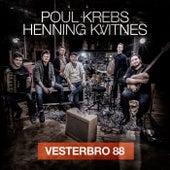Vesterbro 88 by Poul Krebs