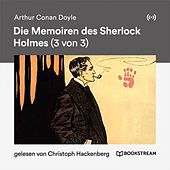 Die Memoiren des Sherlock Holmes (3 von 3) von Sir Arthur Conan Doyle